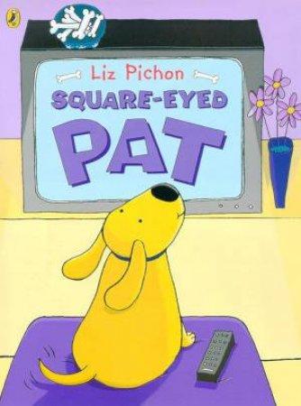 Square-Eyed Pat by Liz Pichon