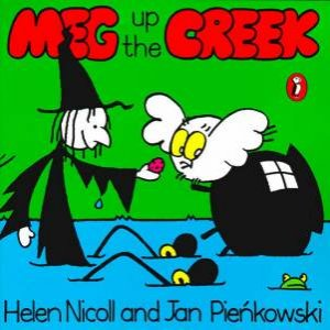 Meg Up The Creek by Helen Nicoll