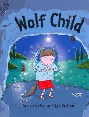Wolf Child by Susan Gates