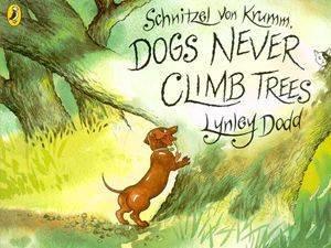 Schnitzel Von Krumm, Dogs Never Climb Trees by Lynley Dodd