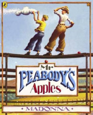 Mr Peabody's Apples by Madonna Ritchie