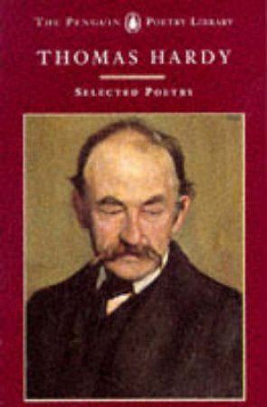 Selected Poetry: Hardy by Thomas Hardy