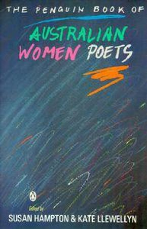 Penguin Book of Australian Women Poets by Susan Hampton