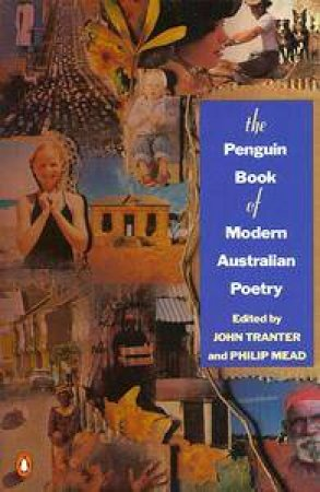 Penguin Book of Modern Australian Poetry by John Tranter
