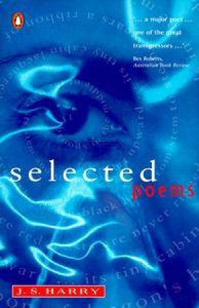 Selected Poems by J S Harry