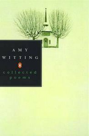 Collected Poems by Amy Witting