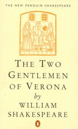 Two Gentleman of Verona by William Shakespeare