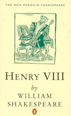 Henry the Eighth by William Shakespeare