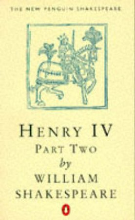 Henry the Fourth Part 2 by William Shakespeare