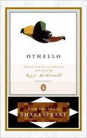 Penguin Shakespeare: Othello by William Shakespeare