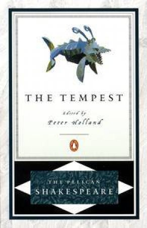 Penguin Shakespreare: The Tempest by William Shakespeare
