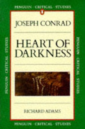 Faber Critical Studies: Heart of Darkness by Joseph Conrad