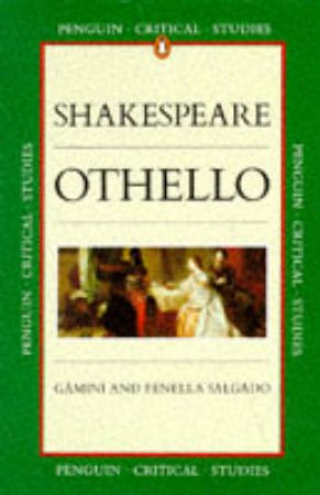 Critical Studies: Othello by William Shakespeare