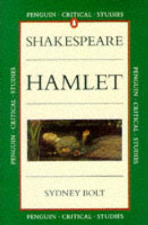 Critical Studies: Hamlet by William Shakespeare