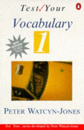 ELT: Test Your Vocabulary Book by Peter Watcyn-Jones