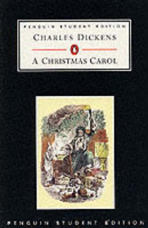 Penguin Student Edition: A Christmas Carol by Charles Dickens