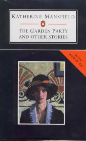The Garden Party & Other Stories - Book & CD by Katherine Mansfield