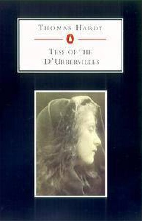 Penguin Student Edition: Tess Of The D'Urbervilles by Thomas Hardy