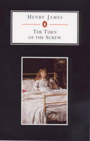 Penguin Student Edition: The Turn Of The Screw by Henry James