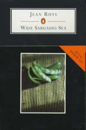 Penguin Student Edition: The Wide Sargasso Sea - Book & CD by Jean Rhys
