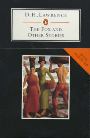 Penguin Student Edition: The Fox & Other Stories - Book & CD by D H Lawrence