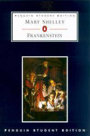 Penguin Student Edition: Frankenstein by Mary Shelley