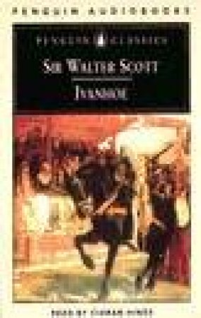 Penguin Classics: Ivanhoe - Cassette by Walter Scott
