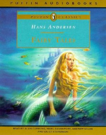 The Fairy Tales Of Hans Christian Andersen - Cassette by Hans Christian Andersen