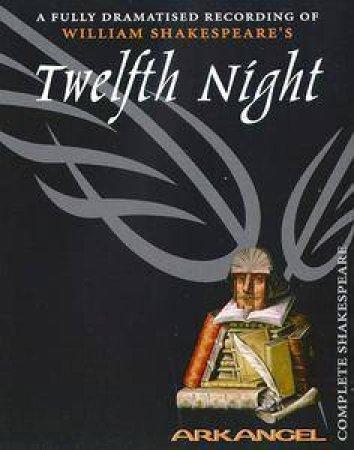 Arkangel: Twelfth Night - Cassette by William Shakespeare