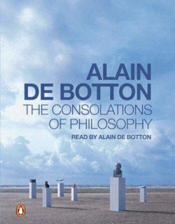 The Consolations Of Philosophy - Cassette by Alain De Botton