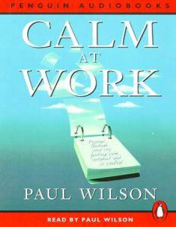 Calm At Work - Cassette by Paul Wilson