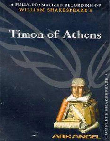 Arkangel: Timon Of Athens - Cassette by William Shakespeare