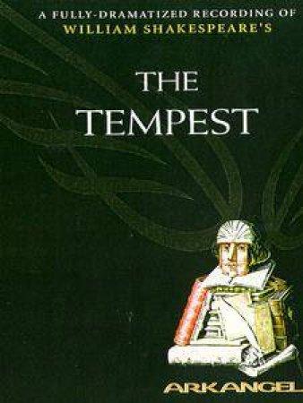 Arkangel: The Tempest - Cassette by William Shakespeare