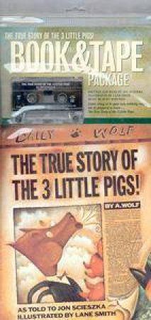 The True Story Of The Three Little Pigs - Book &Tape by Jon Scieszka