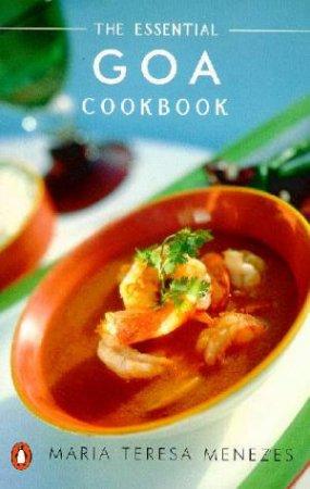 Essential Goa Cookbook by Maria Teresa Menezes