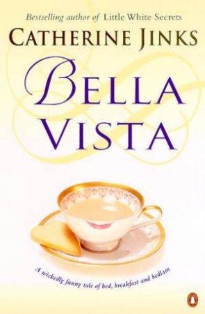 Bella Vista by Catherine Jinks