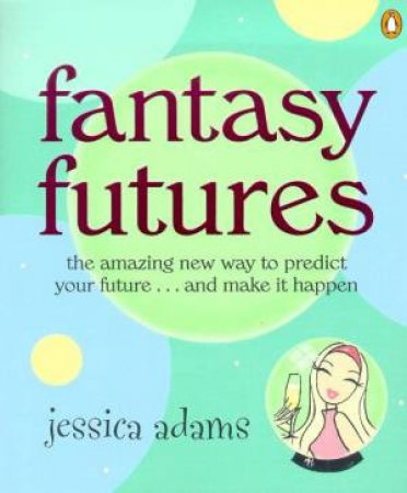 Fantasy Futures by Jessica Adams