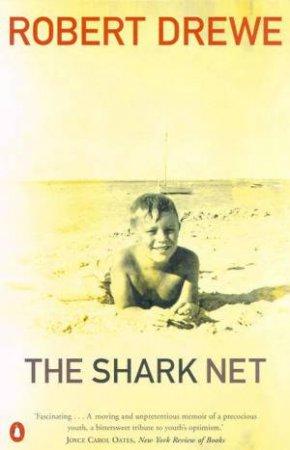 The Shark Net by Robert Drewe