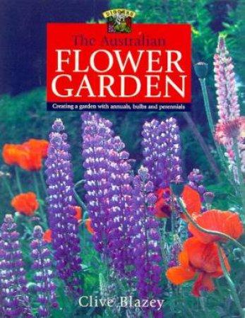 The Australian Flower Garden by Clive Blazey