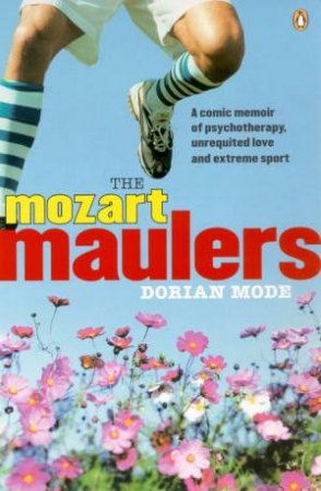 The Mozart Maulers by Dorian Mode