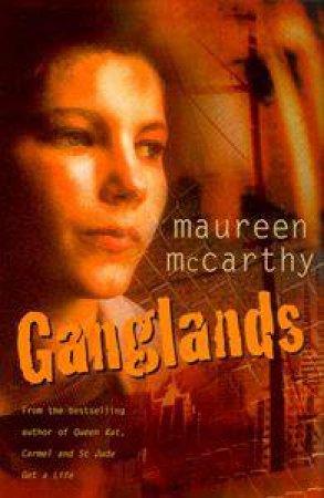 Ganglands by Maureen McCarthy