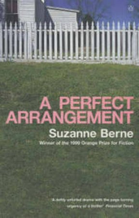A Perfect Arrangement by Suzanne Berne