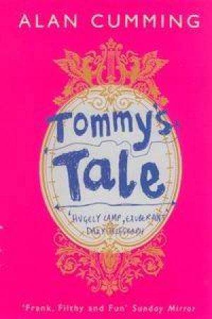 Tommy's Tale by Alan Cumming