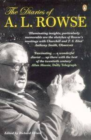 The Diaries Of A L Rowse by Richard Ollard