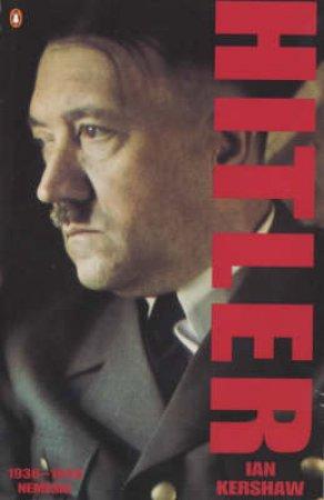 Hitler 1936-1945: Nemesis by Ian Kershaw