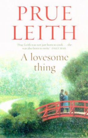 A Lovesome Thing by Prue Leith