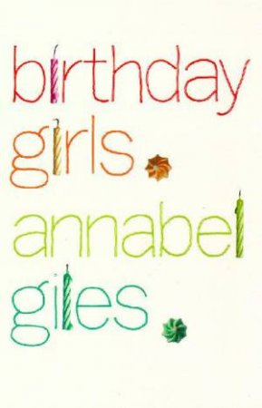 Birthday Girls by Annabel Giles