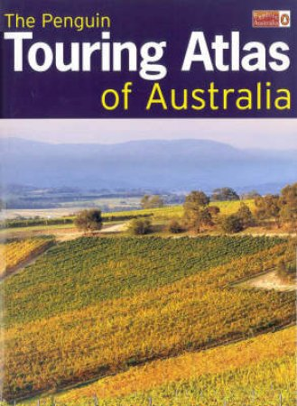 The Penguin Touring Atlas Of Australia 2001 by Viking Australia