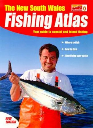 The New South Wales Fishing Atlas by Various