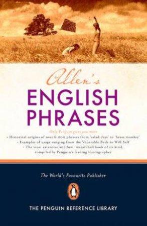 Allen's Dictionary Of English Phrases by Robert Allen